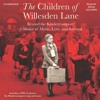 THE CHILDREN OF WILLESDEN LANE by Mona Golabek & Lee Cohen, Read by Mona Golabek- Audiobook Excerpt