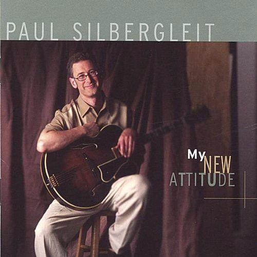 Paul Silbergleit - My New Attitude - Excerpts