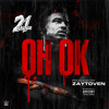 Oh Ok (Produced by Zaytoven)