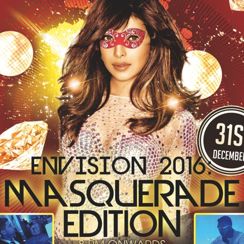 Envision NYE 2016  Masquerade Edition Blaze International