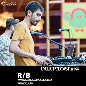 Cyclic Podcast #199 - R/B