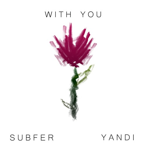 With You (Feat. Yandi)