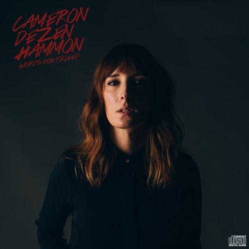 Cameron Dezen Hammon - WORDS DON'T BLEED