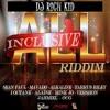 All Inclusive Riddim Mix | Mavado | Alkaline | Tarrus Riley | I Octane | Sean Paul | By DJ Soundbag