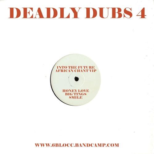 6Blocc - Deadly Dubs 4 [EP] 2016