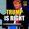 LFP004: Donald Trump Is Right... About Iraq