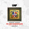 DJ - Negro - DJ - Lokoton - We - Are - Dominicans - Volume - 2-2016 - IAMLMP.COM