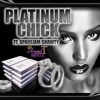 Platinum Chick(With Hook)Ft. SpaceJam Shawty(prod. By Royal T)