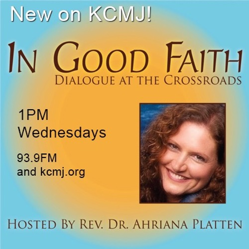 In Good Faith on KCMJ