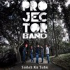 Projector Band - Sudah Ku Tahu (Studio Version)