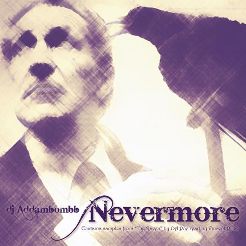 Dj Addambombb - Nevermore (original)