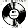 Killer Traxx & Vibration Inc - Chronic Beatz {2015}