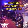TitanToM - EDM Party Mix (MixTape09)