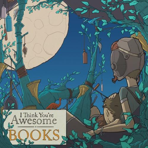 I Think You're Awesome - Books Studio