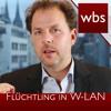 Worauf Sollte Ich Achten, Wenn Ich Einen Flüchtling In Mein WLAN Lasse  |  Kanzlei WBS