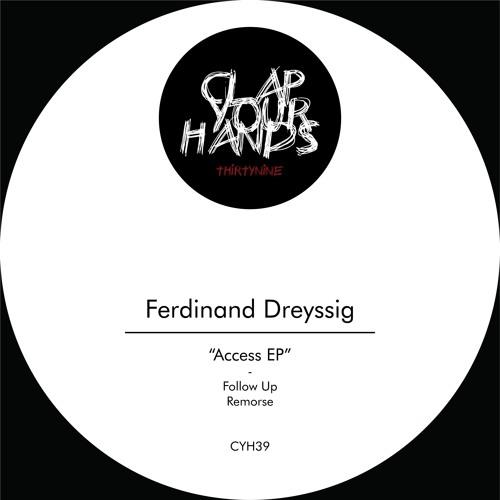 Ferdinand Dreyssig - Access EP (CYH39) *snippet*