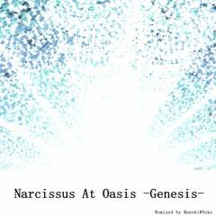 【SDVX落選供養】Narcissus At Oasis -Genesis-