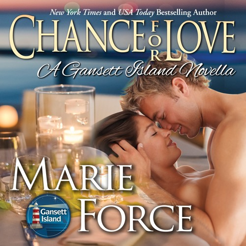 Chance for Love, A Gansett Island Novella Book 10.5 (Audio Sample)