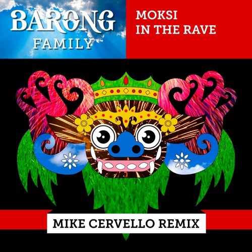 Moksi - In The Rave (Mike Cervello Remix)