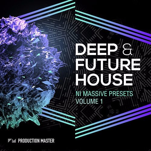 Production Master - Deep and Future House Massive Presets