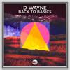 D-wayne - Back To Basics (Radio Edit)