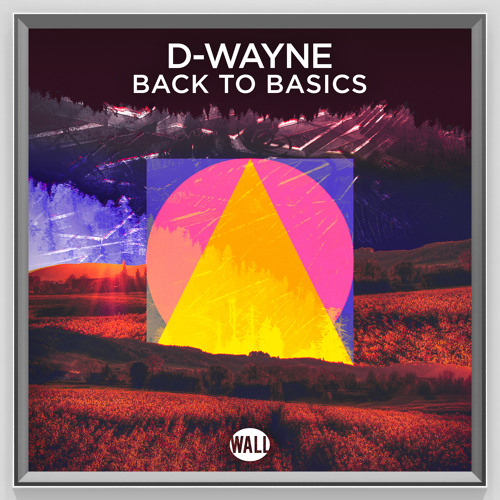 D-wayne - Back To Basics (Radio Edit)