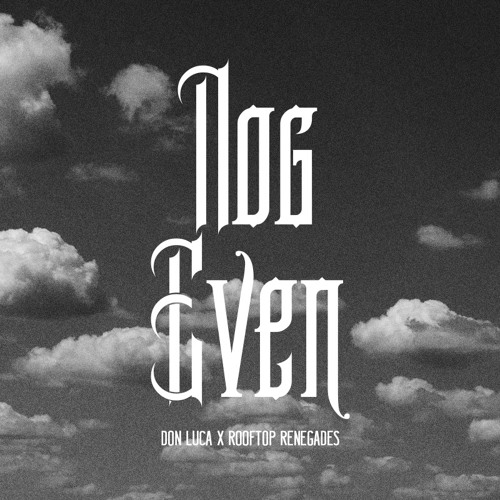Don Luca - Nog Even (www.chase.be exclusive)