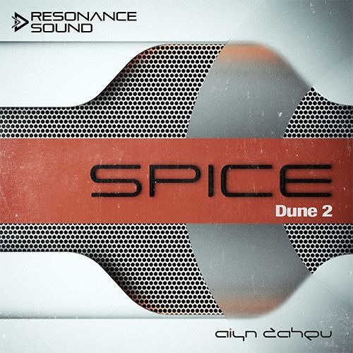 Aiyn Zahev Sounds - DUNE 2 Spice Vol.1