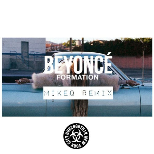 Formation (MikeQ Remix)