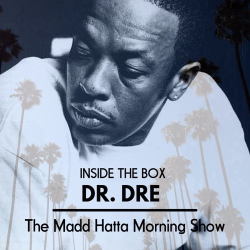 Inside The Box With Dr. Dre