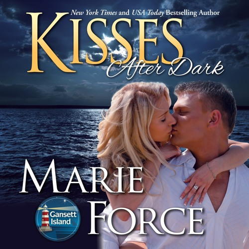 Kisses After Dark, Gansett Island Series Book 12 (Audio Sample)