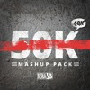 50K Mashup Mix (FREE DOWNLOAD for all tracks)