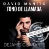 Tono de Llamada - David Manito - Me acerco a tí