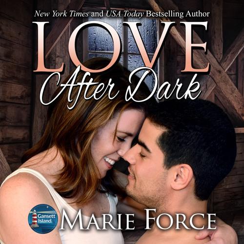 Love After Dark, Gansett Island Series Book 13 (Audio Sample)