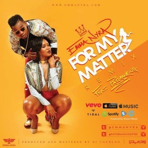 Emma Nyra ft Patoranking | For My Matter (Download from www.africax5.tv/mp3-downloads)