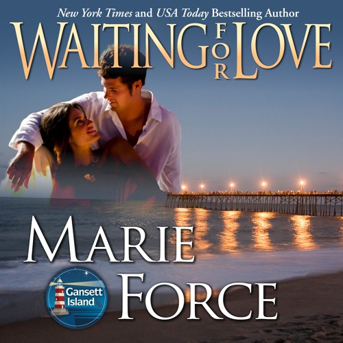 Waiting For Love, Gansett Island Series Book 8 (Audio Sample)
