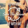 Departures - Be With Me