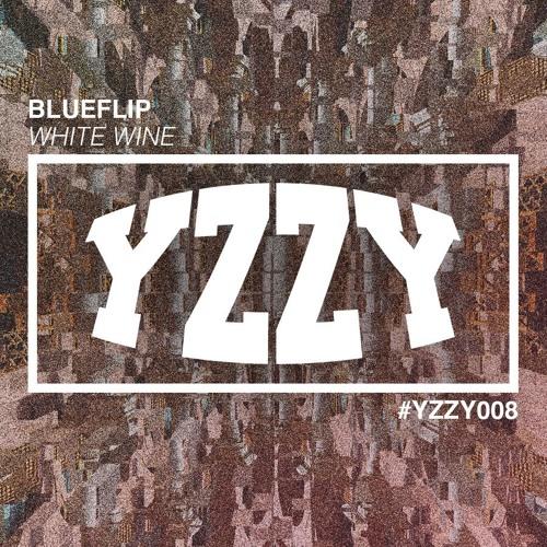 Blueflip - White Wine [YZZY008]