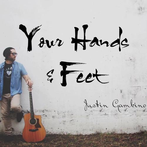 Your Hands & Feet