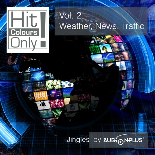 """""""Hit Colours Only!"""" - Vol. 2 - Weather, News, Traffic"""