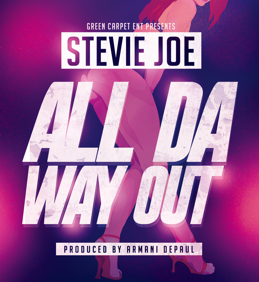 Stevie Joe - All Da Way Out (Prod. Armani Depaul) [Thizzler.com Exclusive]