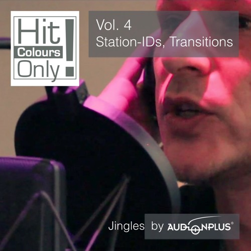 """Hit Colours Only!"" - Vol. 4 - Station-IDs & Transitions"