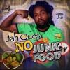 Jah Ques - No Junk Food [Truth and Rites 2016]