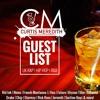 @CurtisMeredithh - Guest List - (UK Rap, Hip-Hop, R&B)