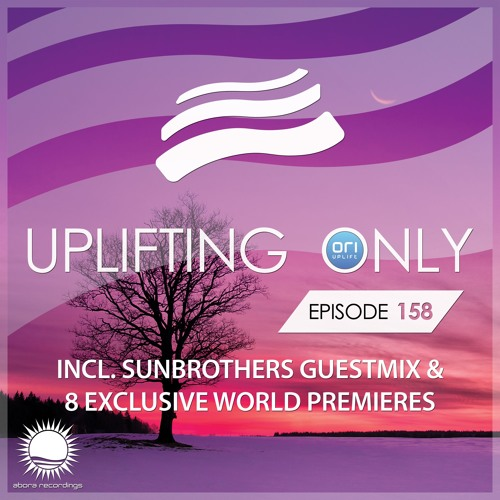 Uplifting Only 158 (Feb 18, 2016) (incl. Sunbrothers Guestmix)