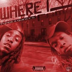 Fundz x Quincy O - Where I Came