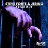 Steve Forte & Jeriko - Break Out (Original Mix) OUT NOW! Supported by Ummet Ozcan & Lucky Date mp3