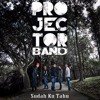 Projector Band - Sudah Ku Tahu (iTunes Single Album Version)