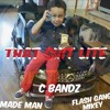 CBandz Ft. Made Man & Flashgang Mikey - That Shit Light [Prod. By DevitoBeatz]