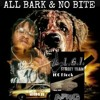 """All Bark & No Bite"""